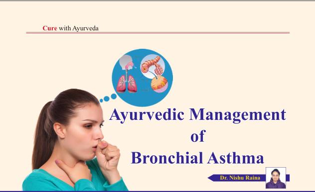 Ayurvedic Management of Bronchial Asthma